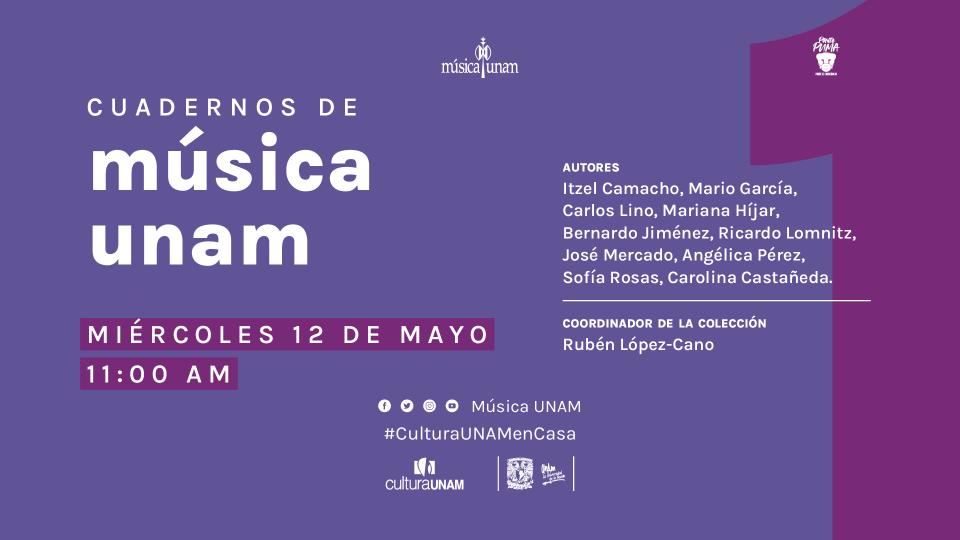 Lanzamiento editorial Cuadernos de Música UNAM No 1